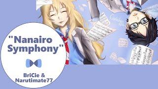 Nanairo Symphony 【BriCie & Narutimate77】