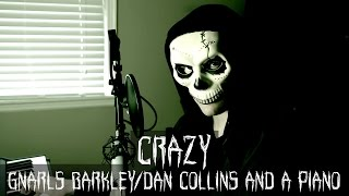 """Crazy"" (Gnarls Barkley Cover) – Dan Collins and a Piano"