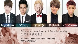 【韓中字|認聲】(BlockB) ZICO, Kyung, U-Kwon, Hanhae, Mino - It's Not Over [Miss$]