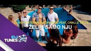 DJ UGY & STEFAN JAKOVLJEVIC FEAT. CHALLE SALLE - ZELIM SAMO NJU (OFFICIAL VIDEO)