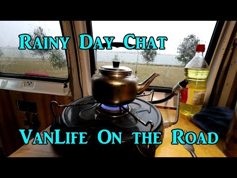 Rainy Day Chat - Van Life On the Road