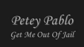 PETEY PABLO - Get Me Out Of Jail (by KOLA)