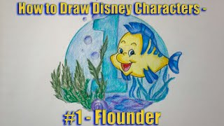 How to Draw Disney Characters - Flounder - #01