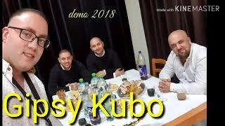 GIPSY KUBO DEMO-2018- MIRO JILORO