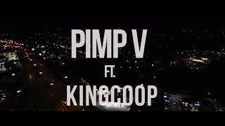 "Pimp V ft  King Coop ""I Trap"" (Official Video)"