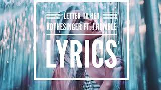 "KDtheSinger ""letter to her"" ft. J Humble (Lyrics)"