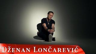DZENAN LONCAREVIC - SAMICA ZA TUGU (OFFICIAL VIDEO) HD