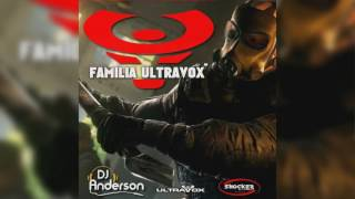 Família Ultravox - Dj Anderson