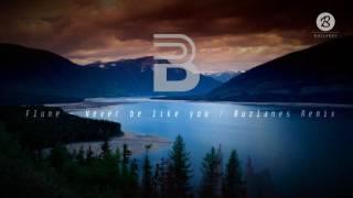 Flume - Never Be Like You (Buzlanes Remix) [Bootleg]