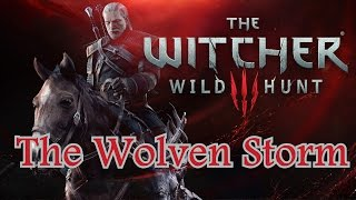 The Witcher 3 - The Wolven Storm