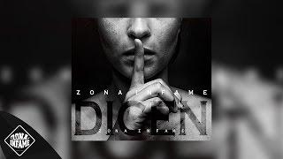 ZONA INFAME - DICEN 😬