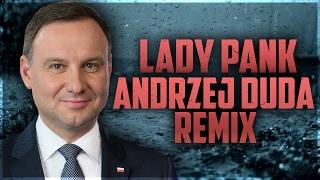 Andrzej Duda ft. Lady Pank - Mądre Strategie |Remix Hargris