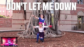 "Just Dance ""Don't Let Me Down"" 