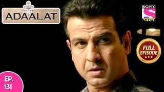 Adaalat - Full Episode 131 - 18th  May, 2018 width=