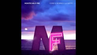 MONTECARLO FIRE - LEI - OFFICIAL AUDIO+FC