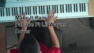 Make it Rain by Fat Joe Piano Cover