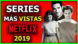 20 MEJORES SERIES DE NETFLIX MAS VISTAS DEL 2019