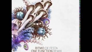 Ritmo - De Festa ( One Function Remix)