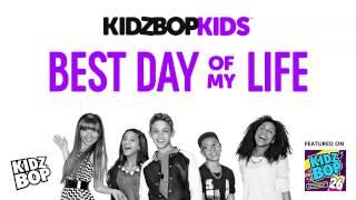 KIDZ BOP Kids - Best Day of My Life (KIDZ BOP 26)