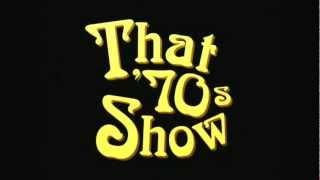That 70's Show  Soundtrack w/ Lyrics (in Description)