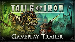 Tails of Iron gameplay trailer
