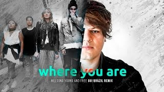 Hillsong Young & Free - Where You Are (Gui Brazil Remix)
