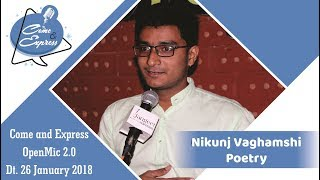 "Nikunj Vaghamshi_""ખુબ શોભે છે !"" -Poetry_Come And Express 2.0 at Cafe Wrapico , Ahmedabad"