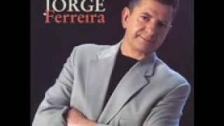Jorge Ferreira - O Malhao