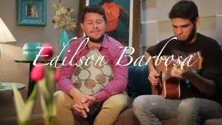 É Bom Louvar - Paulo Cezar Baruk (Edílson Barbosa)