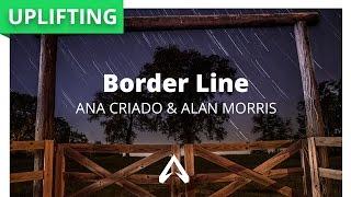 Ana Criado & Alan Morris - Border Line