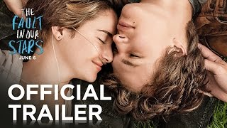 The Fault In Our Stars | Official Trailer [HD] | 20th Century FOX width=