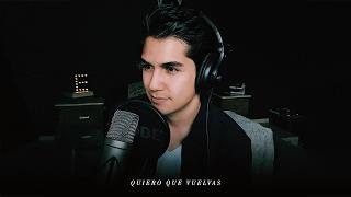 Quiero Que Vuelvas - Alejandro Fernandez (Cover por Ernest)