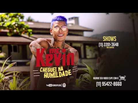 Cheguei Na Humildade de Mc Kevin Letra y Video