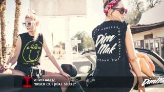 Retrohandz - Bruck Out (feat. Stush) (Audio) I Dim Mak Records