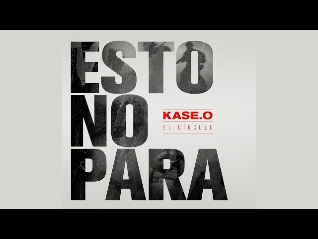 Lyric Video de 'Esto No Para', de Kase.O.