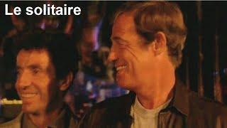Le solitaire 1987 -  Film réalisé par Jacques Deray