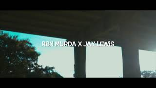 RBN Murda ft.Jay Lewis - From 225 To 318 (official video)