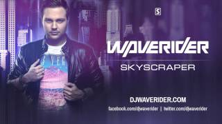 Waverider - Skyscraper (PREVIEW)