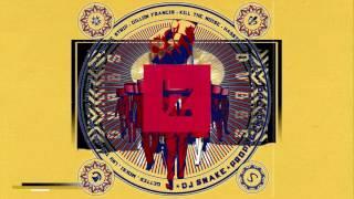 Dj Snake - Propaganda (SAYMYNAME)  x   Dvbbs - 24k