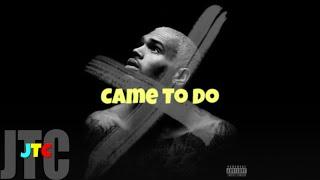 Chris Brown ft Akon - Came To Do (Lyrics)