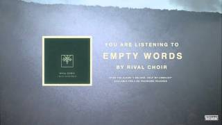 Rival Choir - Empty Words