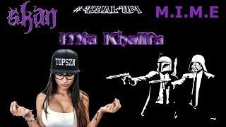 Skan Ft M.I.M.E - Mia Khalifa Bassboosted!