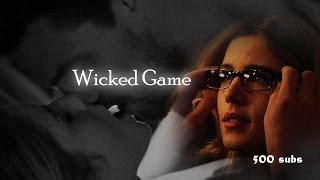 Oliver & Felicity | Wicked Game (for my 500+ SUBS)