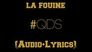 La Fouine - QDS - PAROLES LYRICS 2017