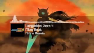 "Megaman Zero 4 - ""Max Heat"" NITRO Remix"