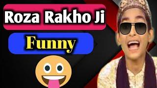 Ramzan Aaya Roza Rakho Ji Funny - Funny Ramzan Songs 2018 width=