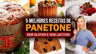 5 RECEITAS PANETONE SEM GLÚTEN SEM LACTOSE