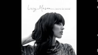 Lucy Mason - White as Snow[audio][HQ]