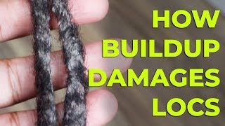 What Causes Buildup In Locs