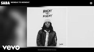 Saba - Monday to Monday (Audio)
